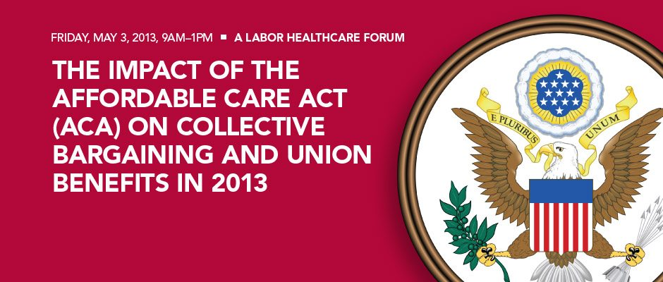 Click Here for our Post-ACA Labor Forum Resource Page!