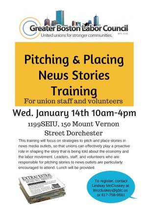 Great Training Session this Wednesday 1/14/15: Pitching & Placing News Stories Training For union staff and volunteers