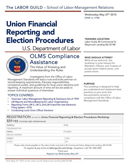 Union Financial Reporting & Election Procedures- Wed May 27, 9 am-1 pm – US Dept of Labor OLMS Officers