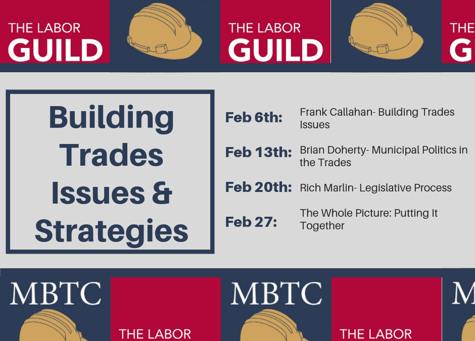 Winter 2019 – Building Trades Issues & Strategies Workshop