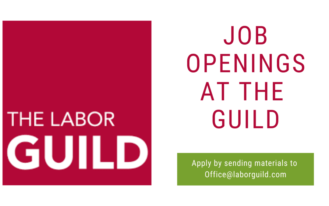 Jobs Openings at the Labor Guild